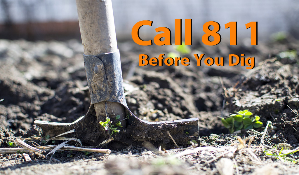 Starting a Project? Call 811 Before You Dig